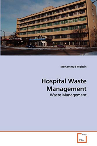 Hospital Waste Management: Mohammad Mohsin Khan