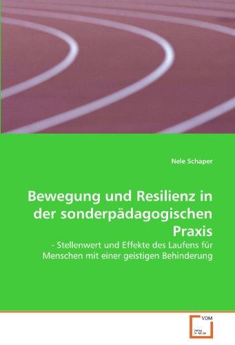 9783639271188: Bewegung und Resilienz in der sonderpädagogischen Praxis: - Stellenwert und Effekte des Laufens für Menschen mit einer geistigen Behinderung (German Edition)