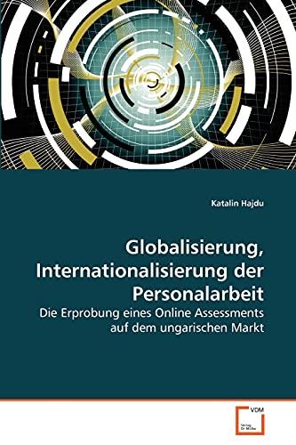 Globalisierung, Internationalisierung Der Personalarbeit: Katalin Hajdu