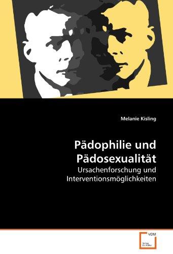 Pädophilie und Pädosexualität - Kisling, Melanie