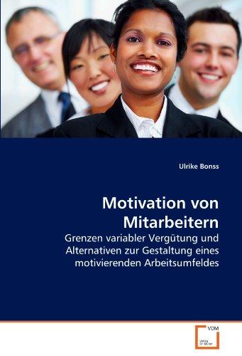 Motivation von Mitarbeitern - Ulrike Bonss