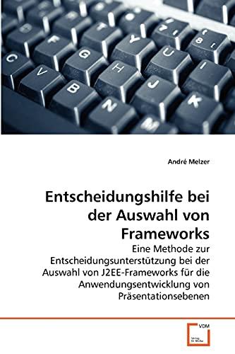 9783639274417: Entscheidungshilfe bei der Auswahl von Frameworks