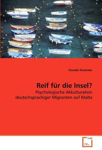 9783639276879: Reif f�r die Insel?: Psychologische Akkulturation deutschsprachiger Migranten auf Malta