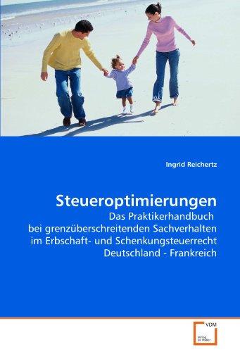 Steueroptimierungen: Ingrid Reichertz