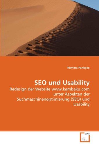 SEO und Usability: Redesign der Website www.kambaku.com unter Aspekten der Suchmaschinenoptimierung (SEO) und Usability - Pankoke Romina