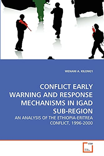 Conflict Early Warning and Response Mechanisms in Igad Sub-Region: Wenani A. Kilong'i