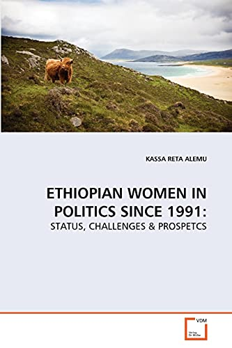 Ethiopian Women in Politics Since 1991: KASSA RETA ALEMU