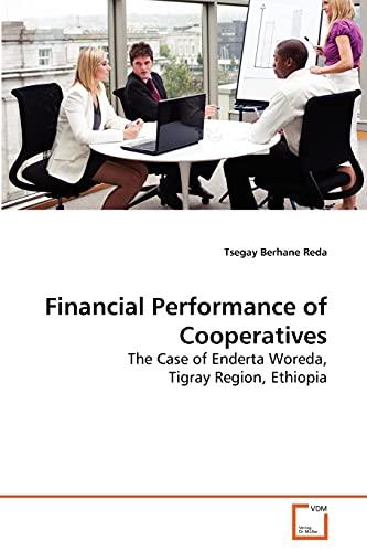 Financial Performance of Cooperatives: Tsegay Berhane Reda