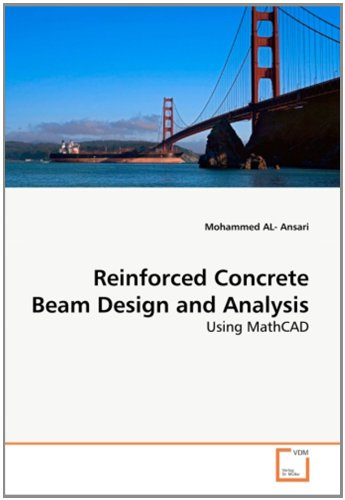 9783639280975: Reinforced Concrete Beam Design and Analysis: Using MathCAD