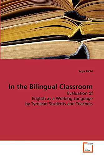 9783639281064: In the Bilingual Classroom