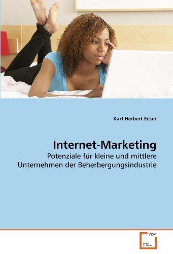 9783639281521: Internet-Marketing: Potenziale für kleine und mittlere Unternehmen der Beherbergungsindustrie