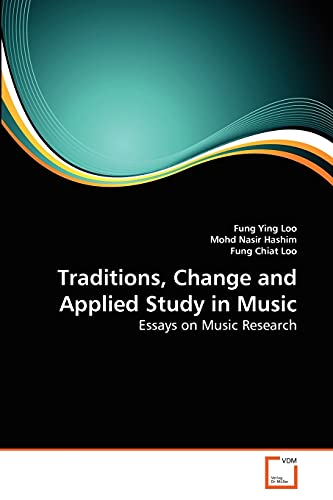 9783639281903: Traditions, Change and Applied Study in Music