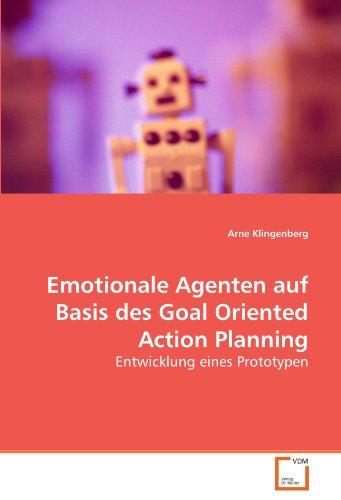 9783639283112: Emotionale Agenten auf Basis des Goal Oriented Action Planning: Entwicklung eines Prototypen (German Edition)