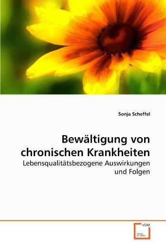 Bewältigung von chronischen Krankheiten - Sonja Scheffel
