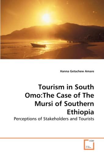 Tourism in South Omo: Hanna Getachew Amare
