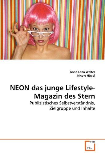 NEON das junge Lifestyle-Magazin des Stern: Anna-Lena Walter