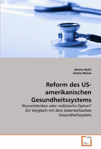 Reform des US-amerikanischen Gesundheitssystems: Almina BeSic