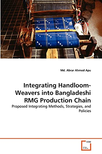 Integrating Handloom-Weavers Into Bangladeshi Rmg Production Chain: Md. Abrar Ahmed Apu