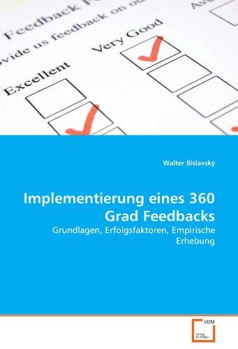 9783639286236: Implementierung eines 360 Grad Feedbacks: Grundlagen, Erfolgsfaktoren, Empirische Erhebung (German Edition)