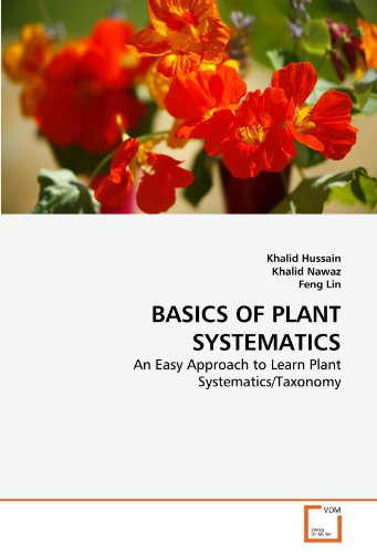 9783639286274: BASICS OF PLANT SYSTEMATICS: An Easy Approach to Learn Plant Systematics/Taxonomy