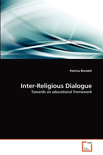 9783639286830: Inter-Religious Dialogue: Towards an educational framework