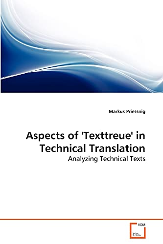 Aspects of Texttreue in Technical Translation: Markus Priessnig