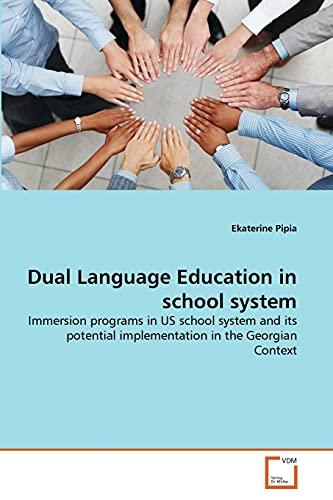 Dual Language Education in School System: Ekaterine Pipia