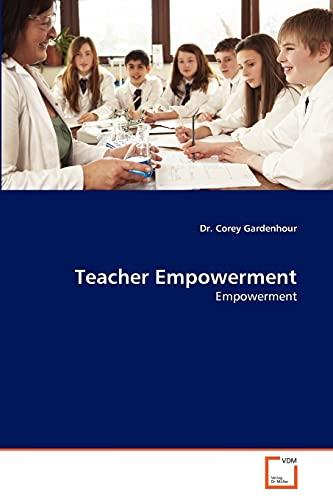 Teacher Empowerment: Dr. Corey Gardenhour