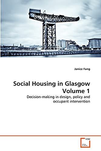 Social Housing in Glasgow Volume 1: Janice Fung