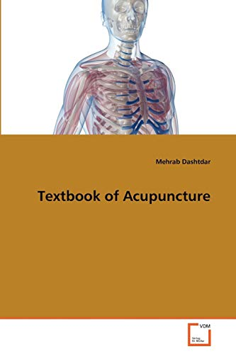 Textbook of Acupuncture: Mehrab Dashtdar