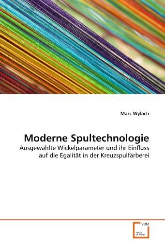 Moderne Spultechnologie: Ausgewählte Wickelparameter und ihr Einfluss auf die Egalität in der ...