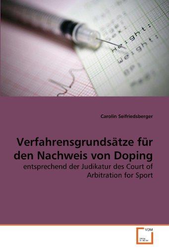 Verfahrensgrundsätze für den Nachweis von Doping : entsprechend der Judikatur des Court of Arbitration for Sport - Carolin Seifriedsberger