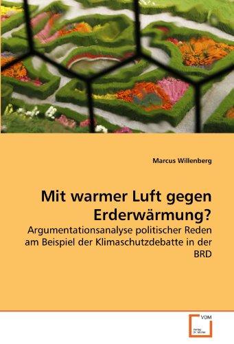 Mit warmer Luft gegen Erderwärmung? - Marcus Willenberg