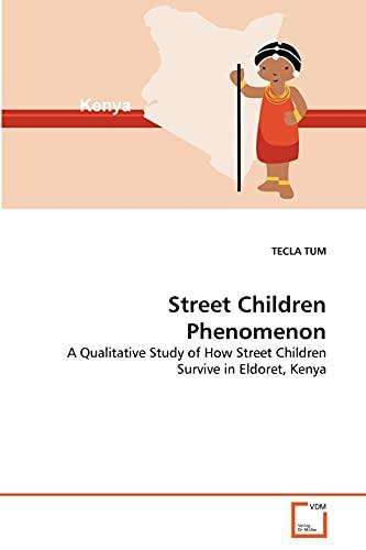 Street Children Phenomenon (Paperback): TECLA TUM
