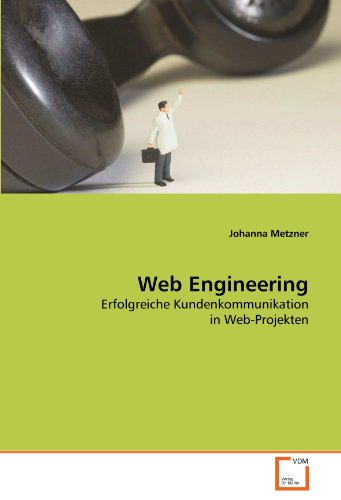 9783639292336: Web Engineering: Erfolgreiche Kundenkommunikation in Web-Projekten (German Edition)