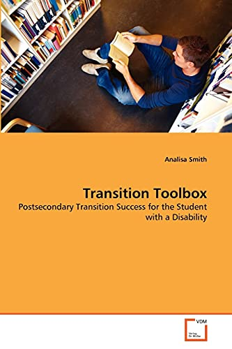 9783639292398: Transition Toolbox: Postsecondary Transition Success for the Student with a Disability