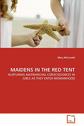 Maidens in the Red Tent: Mary McCrystal