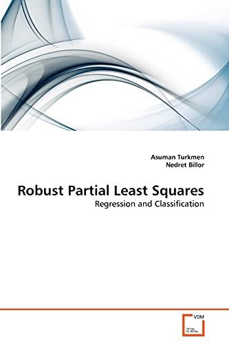 Robust Partial Least Squares: Asuman Turkmen