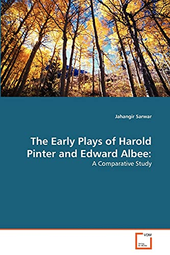 9783639294248: The Early Plays of Harold Pinter and Edward Albee:: A Comparative Study