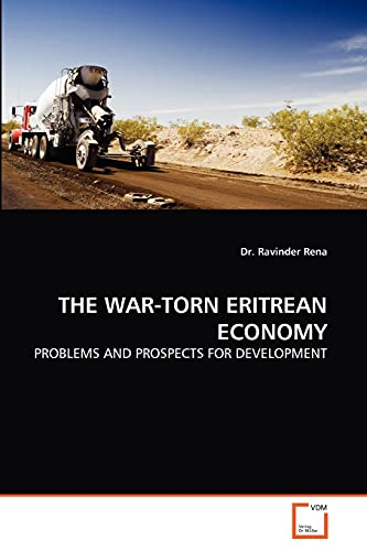 9783639295085: THE WAR-TORN ERITREAN ECONOMY: PROBLEMS AND PROSPECTS FOR DEVELOPMENT
