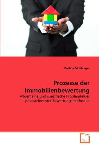 9783639295351: Prozesse der Immobilienbewertung: Allgemeine und spezifische Problemfelder praxisrelevanter Bewertungsmethoden (German Edition)