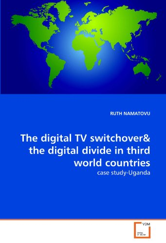 9783639295375: The digital TV switchover& the digital divide in third world countries: case study-Uganda