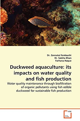 Duckweed aquaculture: its impacts on water quality and fish production: Water quality maintenance ...