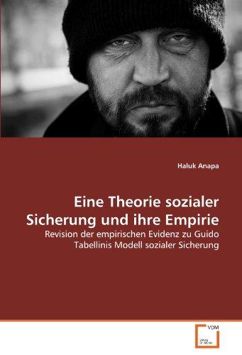 Eine Theorie sozialer Sicherung und ihre Empirie: Revision der empirischen Evidenz zu Guido ...
