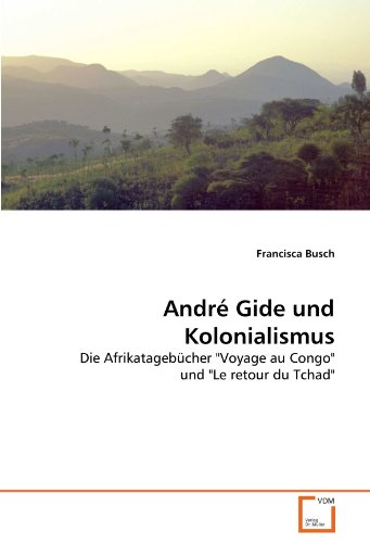 9783639295979: André Gide und Kolonialismus: Die Afrikatagebücher