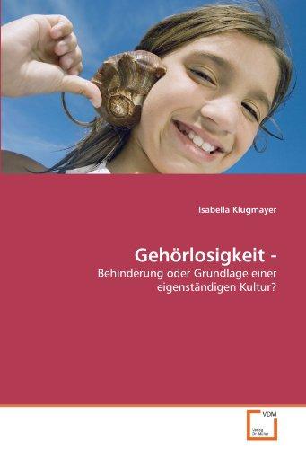 Gehörlosigkeit -: Isabella Klugmayer