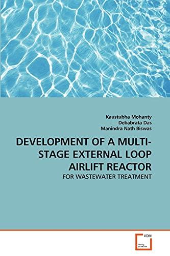 Development of a Multi-Stage External Loop Airlift Reactor: Kaustubha Mohanty
