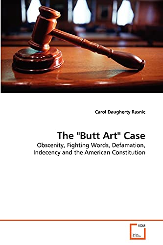 The Butt Art Case: Carol Daugherty Rasnic