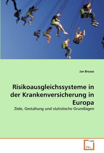 Risikoausgleichssysteme in der Krankenversicherung in Europa: Jan Brosse
