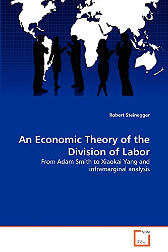 An Economic Theory of the Division of Labor: Robert Steinegger
